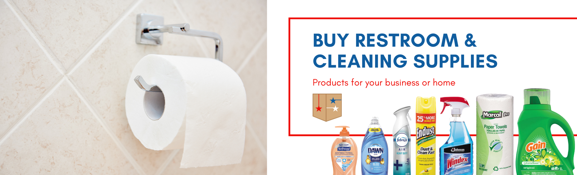 Buy restroom and cleaning supplies