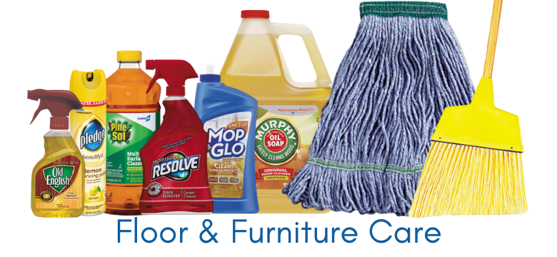 Floor and Furniture Care